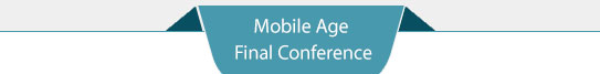 Mobile Age Final Conference